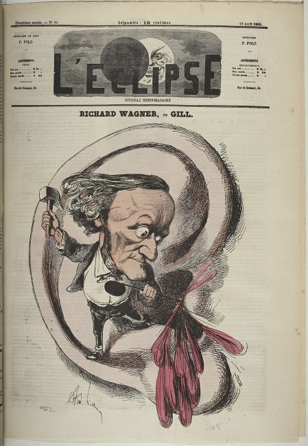 André Gill suggesting that Wagner's music was ear-splitting. Cover of L'Éclipse 18 April 1869
