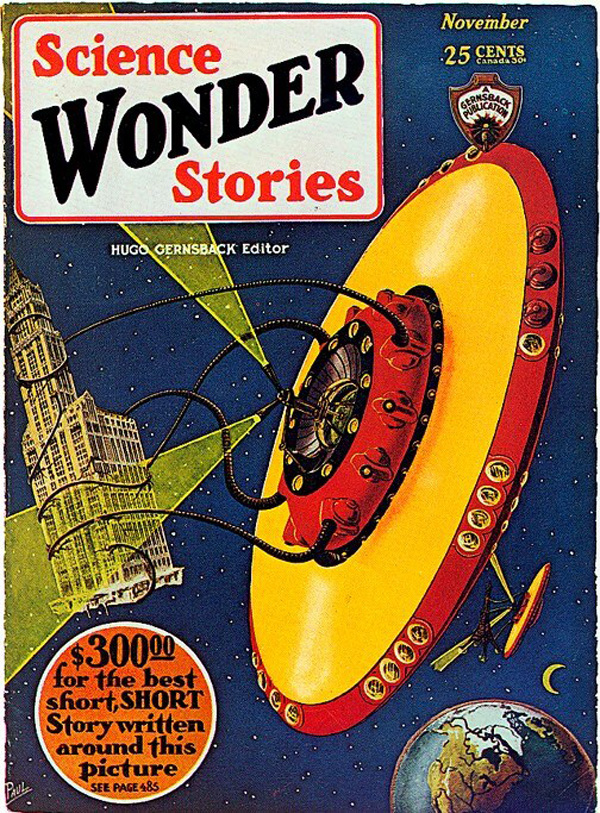 "Cover of the November 1929 issue of Hugo Gernsback's pulp science fiction magazine Science Wonder Stories, drawn by notable pulp cover artist Frank R. Paul. This is claimed to be one of the first depictions of a ""flying saucer"""