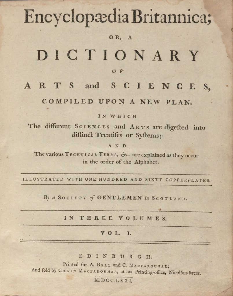 Title page for first edition (1771) of Encyclopaedia Britannica, or, A Dictionary of Arts and Sciences. Typ 705.71.363, Houghton Library, Harvard University
