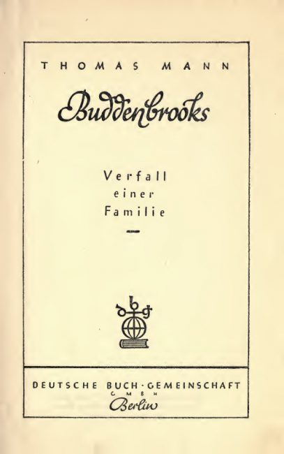 Thomas Mann, Buddenbrooks (1909)