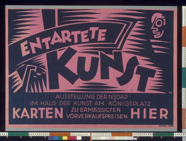ntartete Kunst, poster for the 1938 exhibition in the house of art at Koenigsplatz in Munich