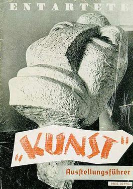 "Cover of the exhibition program: Degenerate Art exhibition, 1937. The word ""Kunst"", meaning art, is in scare quotes; the artwork is Otto Freundlich's sculpture Der Neue Mensch"