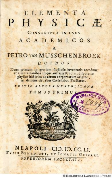 Elementa Physicae conscripta in usus academicos, Neapoli 1751