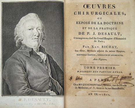 Portrait of Pierre-Joseph Desault (left) and title page from Bichat's Surgical Works of Desault, 2nd ed (right)
