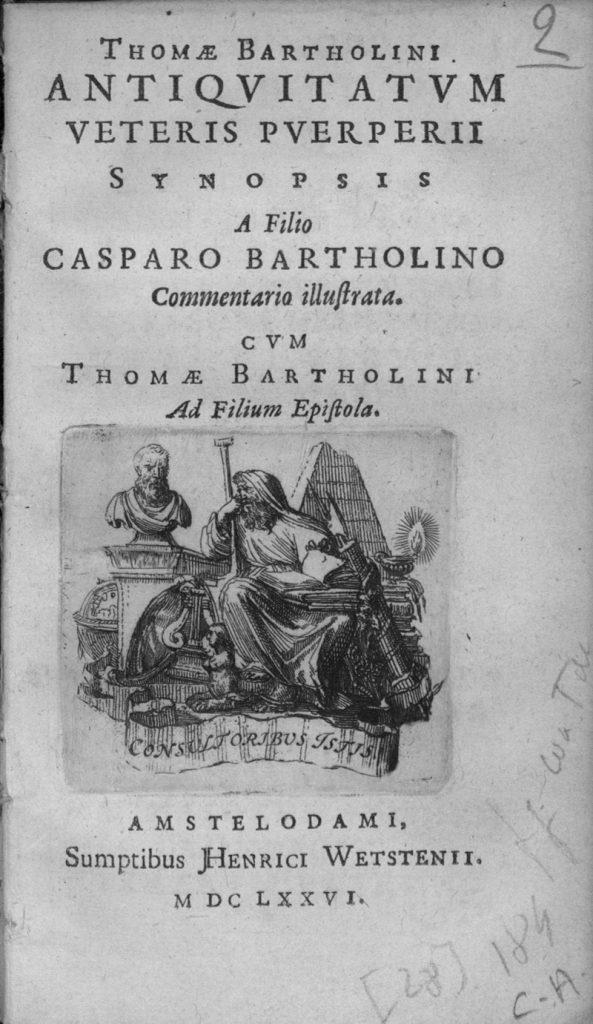 Thomas Bartholin, Antiquitatum veteris puerperii synopsis, 1676