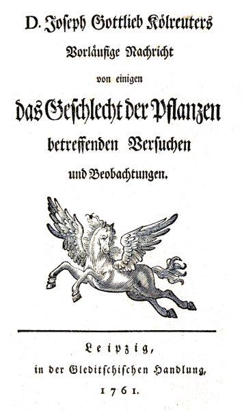 """Joseph Gottlieb Kölreuter's 1961 work """"Das Geschlecht der Pflanzen"""""""