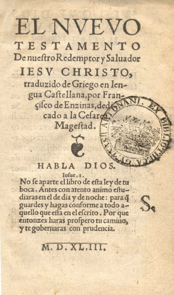 The New Testament translated by Enzinas, published in Antwerp (1543)