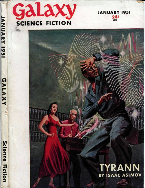 The first installment of Asimov's Tyrann was the cover story in the fourth issue of Galaxy Science Fiction in 1951