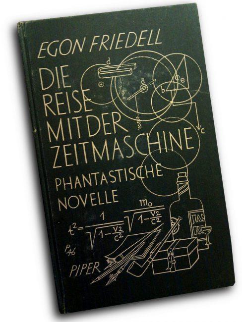 Egon Friedell, Die Reise mit der Zeitmaschine