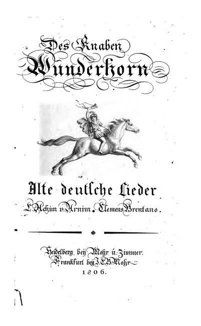 Des Knaben Wunderhorn. Titelblatt der Erstausgabe von 1805