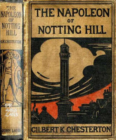 The Napoleon of Notting Hill 1904