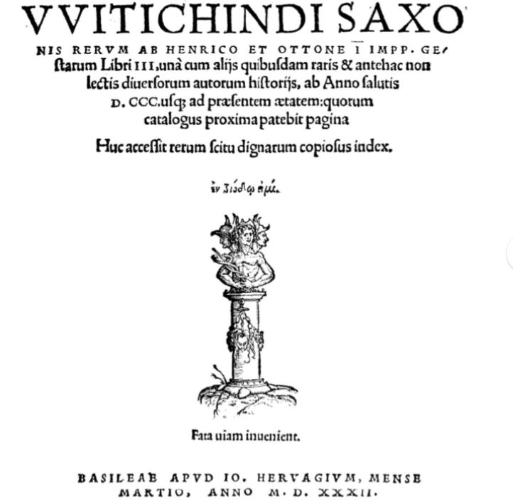 Witichindi Saxonis Rerum ab Heinrico et Ottone I imp. gestarum libri 3, Basilea 1532