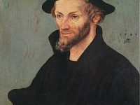 Philipp Melanchton – the First Systematic Theologician of the Protestant Reformation