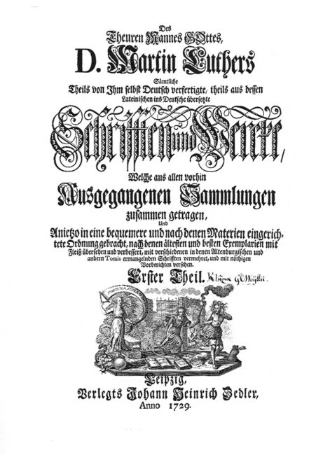 Zedler's first major publishing project: The dear man of God, Martin Luther. Title page of the first volume, Leipzig 1729.