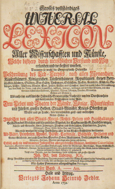 The Universal-Lexicon published by Zedler is today considered the most important German-language encyclopedia of the 18th century.